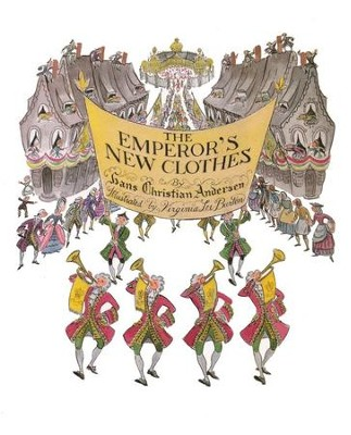 The Emperor's New Clothes   -     By: Hans Christian Andersen