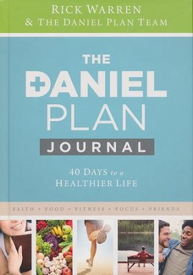 Daniel Plan Journal: 40 Days to a Healthier Life  -     By: Rick Warren