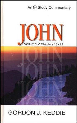 John 13-21: Evangelical Press Study Commentary  -     By: Gordon J. Keddie