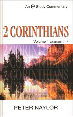 2 Corinthians 1-7: Evangelical Press Study Commentary  -     By: Peter Naylor