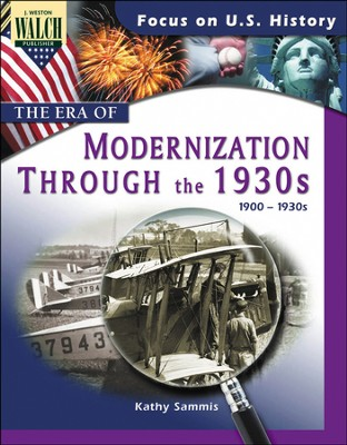Digital Download Focus on U.S. History: The Era of Modernization Through the 1930s - PDF Download  [Download] -     By: Kathy Sammis