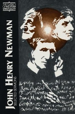 John Henry Newman: Selected Sermons (Classics of Western Spirituality)  -     By: John Henry Newman