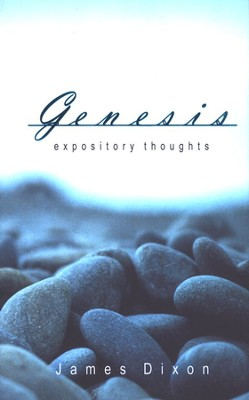 Expository Thoughts on Genesis  -     By: James Dixon