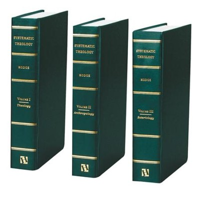 Systematic Theology, 3 Volumes   -     By: Charles Hodge