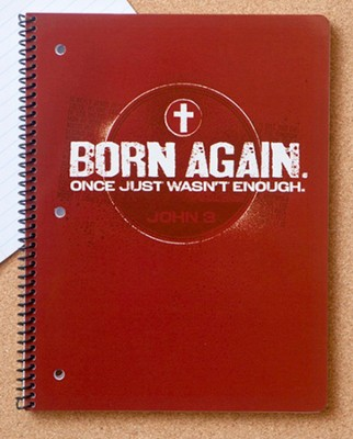Born Again Spiral Notebook  -
