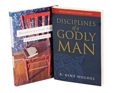 Disciplines of a Godly Man/Woman, 2 Volumes   -     By: Barbara Hughes, R. Kent Hughes