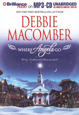 Where Angels Go Unabridged Audiobook on MP3 CD  -     By: Debbie Macomber