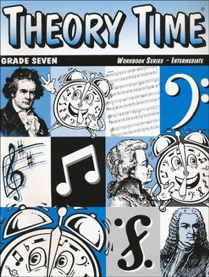 Theory Time for Grade Seven - Intermediate Workbook  -