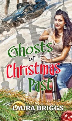 Ghosts of Christmas Past: Novella - eBook  -     By: Laura Briggs