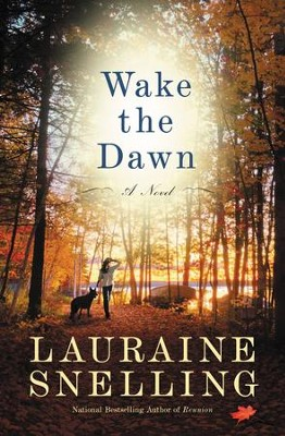 Wake the Dawn - eBook   -     By: Lauraine Snelling