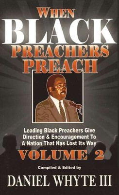 When Black Preachers Preach Volume 2  -