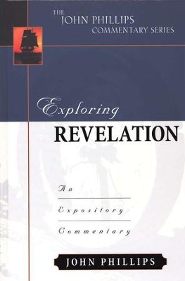 Exploring Revelation   -     By: John Phillips