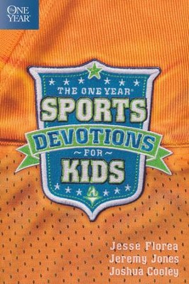 The One Year Sports Devotions for Kids  -     By: Jesse Florea, Jeremy Jones, Joshua Cooley