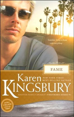 Fame, Firstborn Series #1 (rpkgd)   -     By: Karen Kingsbury