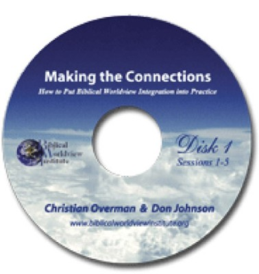 Making the Connections: How to Put Biblical Worldview Integration Into Practice, DVD Leader Kit  -     By: Christian Overman