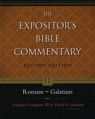 Romans-Galatians, Revised: The Expositor's Bible Commentary   -     By: Tremper Longman III, David E. Garland