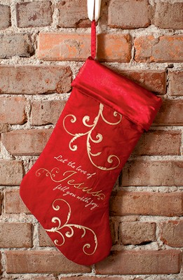 Let the Love of Jesus..., Christmas Stocking   -