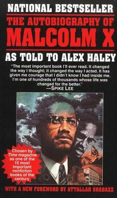 The Autobiography of Malcolm X: As Told to Alex Haley  -     By: Malcolm X