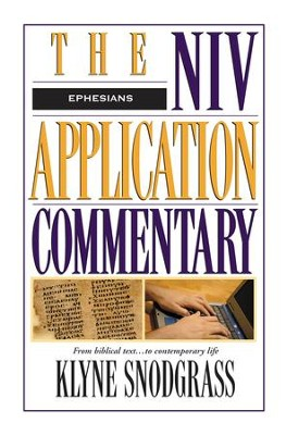 Ephesians: NIV Application Commentary [NIVAC] -eBook  -     By: Klyne Snodgrass