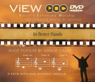 In Better Hands, Accompaniment DVD   -     By: Natalie Grant