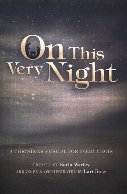 On This Very Night: A Christmas Musical for Every Choir  -
