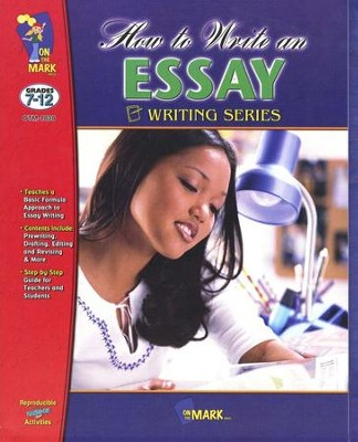 How to Write an Essay Gr. 7-12  -
