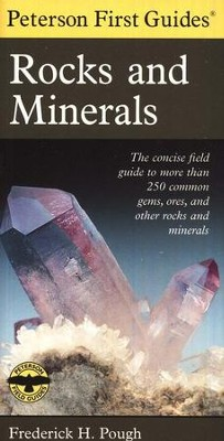 Peterson First Guide to Rocks & Minerals   -     Edited By: Roger Tory Peterson     By: Frederick H. Pough