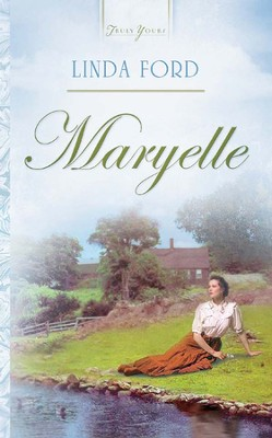 Maryelle - eBook  -     By: Linda Ford