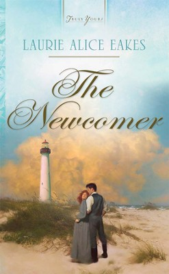 The Newcomer - eBook  -     By: Laurie Alice Eakes