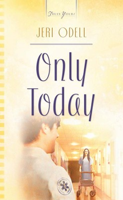 Only Today - eBook  -     By: Jeri Odell