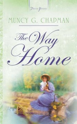 The Way Home - eBook  -     By: Muncy Chapman