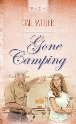 Gone Camping - eBook  -     By: Gail Sattler
