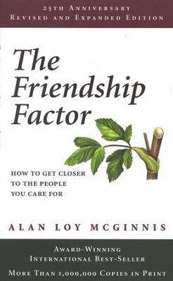 The Friendship Factor, 25th Anniversary Edition  -     By: Alan Loy McGinnis