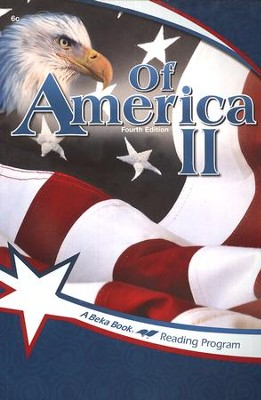 The A Beka Reading Program: Of America II   -