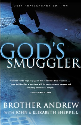 God's Smuggler / Special edition - eBook  -     By: Brother Andrew, John Sherrill, Elizabeth Sherrill