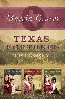Texas Fortunes Trilogy - eBook  -     By: Marcia Gruver