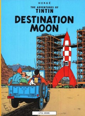 The Adventures of Tintin: Destination Moon   -     By: Herge