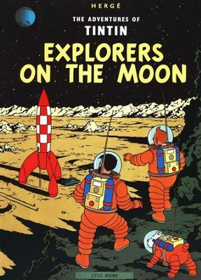 The Adventures of Tintin: Explorers on the Moon   -     By: Herge