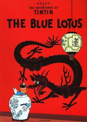 The Adventures of Tintin: The Blue Lotus   -     By: Herge