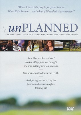 Unplanned: The Dramatic True Story of a Former Planned Parenthood Leaders' Eye-Opening Journey - DVD   -     By: Abby Johnson, Cindy Lambert