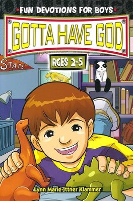 Gotta Have God Boys Devotional - Ages 2-5   -