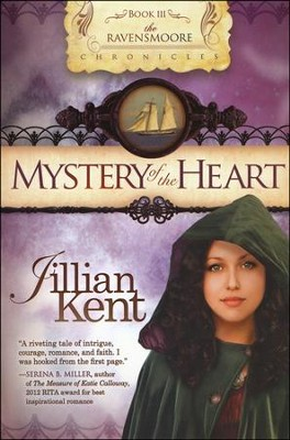 Mystery of the Heart, Ravensmoore Chronicles Series #3   -     By: Jillian Kent
