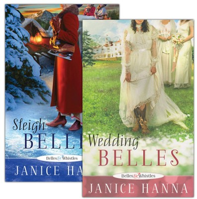 Belles and Whistles Series, Volumes 1 and 2  -     By: Janice Hanna