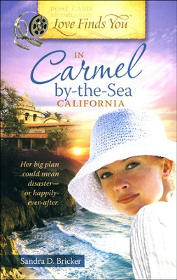 Love Finds You in Carmel-by-the-Sea, California - Slightly Imperfect  -     By: Sandra D. Bricker