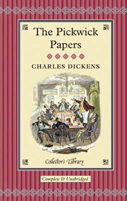 Pickwick Papers  -     By: Charles Dickens