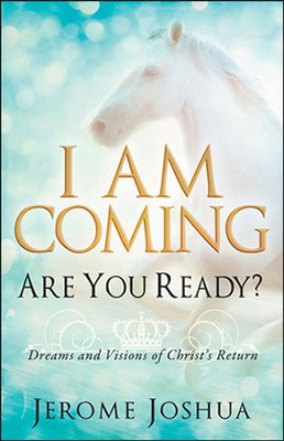 I Am Coming, Are You Ready?  -     By: Jerome Joshua