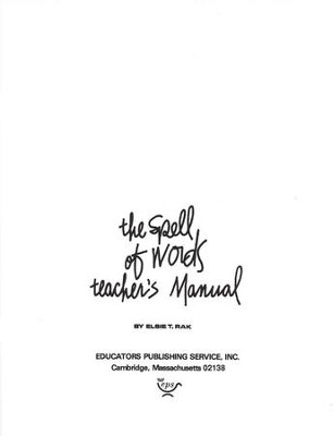 The Spell Of Words, Teacher's Manual   -     By: Elsie Rak