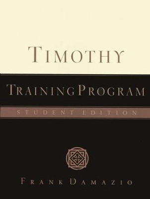 Timothy Training Program   -     By: Frank Damazio