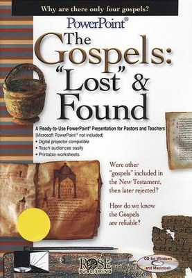 The Gospels: Lost and Found - PowerPoint CD-ROM   -
