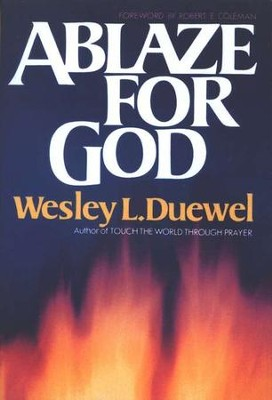 Ablaze for God   -     By: Wesley L. Duewel